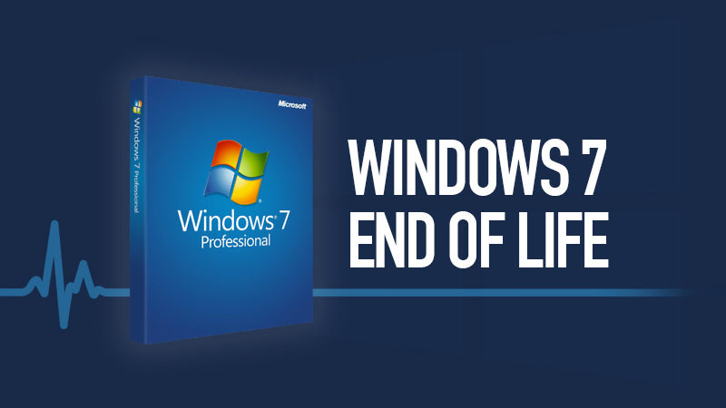 Windows 7 and 8 End of Life